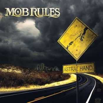 Mob Rules - Astral Hand [ep] (2009)