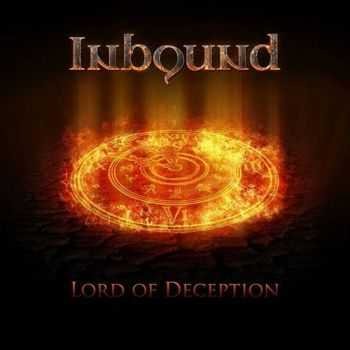 Inbound - Lord Of Deception (2014)