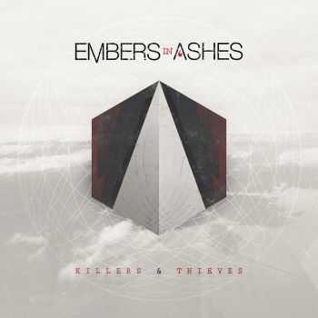 Embers In Ashes - Killers & Thieves (2014)