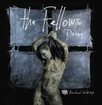The Fellows - Decay (2012)