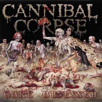 Cannibal Corpse - Gore Obsessed (2002)