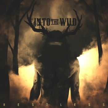 Into The Wild - Restless (2014)
