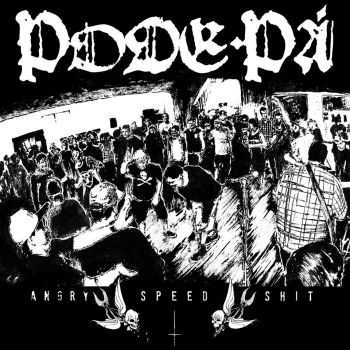 Pode Pá - Angry Speed Shit (2013)