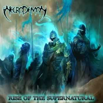 Necrodemon - Rise Of The Supernatural (2014)