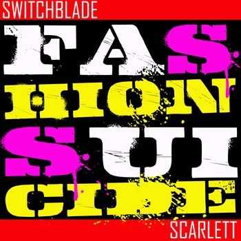 Switchblade Scarlett - Fashion Suicide Pt.1 (EP) 2013