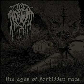 Ice Atrium - The Ages Of Forbidden Race (2012)