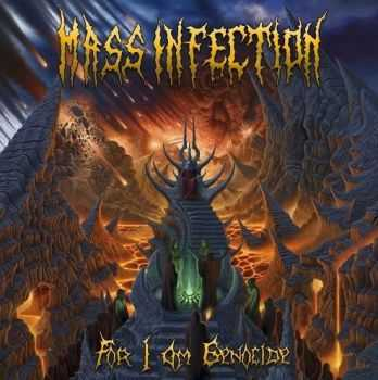 Mass Infection - For I Am Genocide (2014)