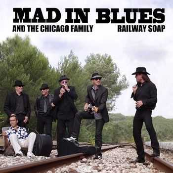Mad In Blues - Railway Soap 2014