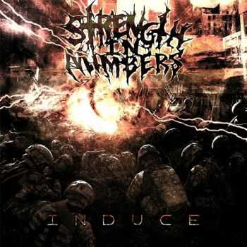 Strength In Numbers - Induce (2014)