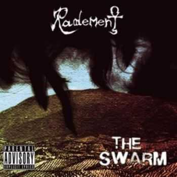 Radement - The Swarm (2014)