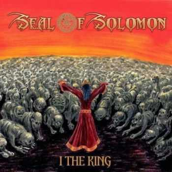Seal of Solomon - I the King (2014)