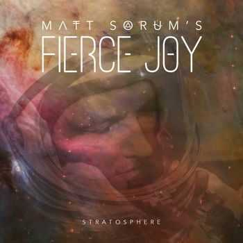 Matt Sorum's Fierce Joy - Stratosphere (2014)
