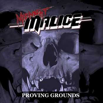 Midnight Malice - Proving Grounds (EP) 2014