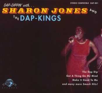 Sharon Jones And The Dap-Kings - Dap-Dippin' With... (2002)
