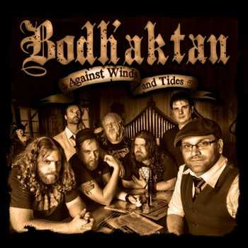 Bodh'aktan - Against Winds And Tides (2013)