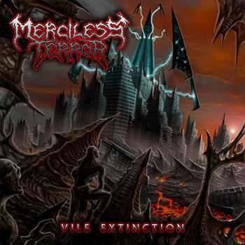 Merciless Terror - Vile Extinction (2013)