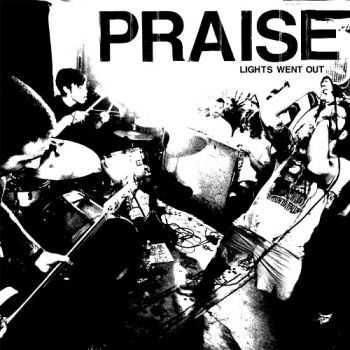 Praise  - Lights Went Out (2014)