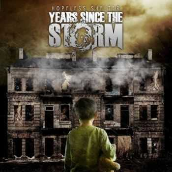 Years Since The Storm - Hopeless Shelter (2014)