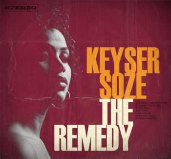 Keyser Soze - The Remedy (2013)