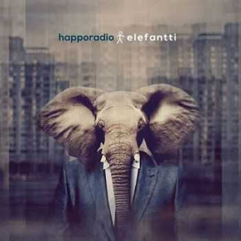 Happoradio - Elefantti (2014)