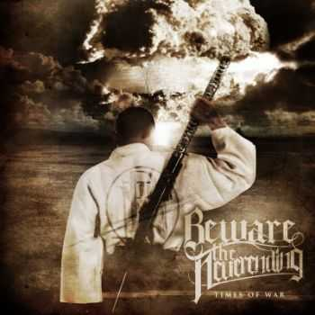 Beware the Neverending - Times of War (2014)