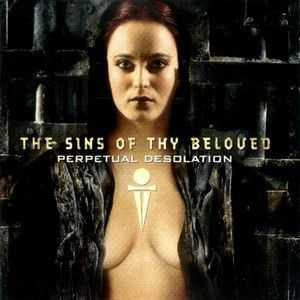 The Sins of Thy Beloved - Perpetual Desolation (2000)