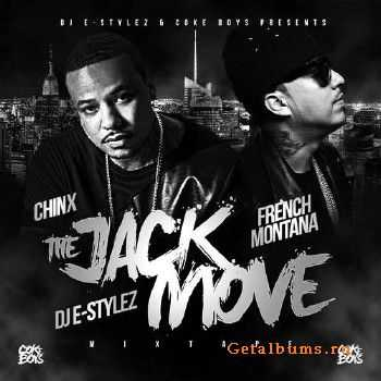 French Montana & Chinx - The Jack Move (2014)