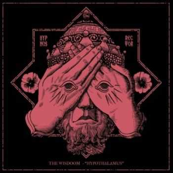 The Wisdoom - Hypothalamus (2014)