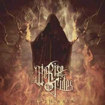 We Rise The Tides   - Death Walk (2014)
