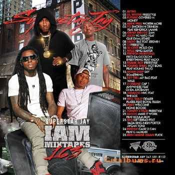 Superstar Jay - I Am Mixtapes 163 (2014)