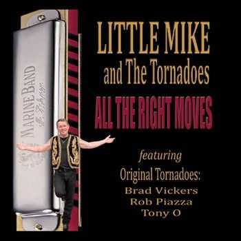 Little Mike & The Tornadoes - All The Right Moves 2014