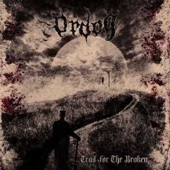 Ordog - Trail For The Broken (2014)