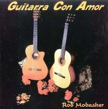 Rod Mobasher - Guitarra Con Amor (2001)