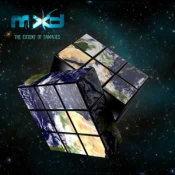 MXD - The Extent Of Damages (2014)