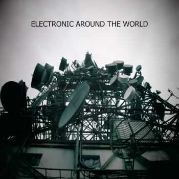 VA - Electronic Around The World (2014)