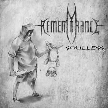Remembrance - Soulless (EP) (2013)