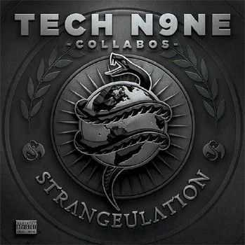Tech N9ne - Strangeulation (Deluxe Edition) (2014)