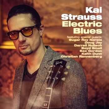 Kai Strauss - Electric Blues 2014