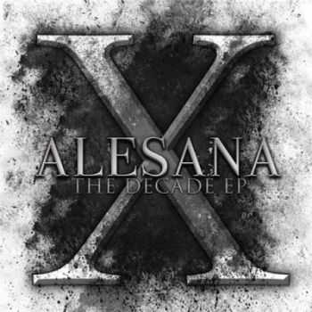 Alesana - The Decade [EP] (2014)