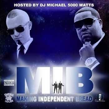 Paul Wall & D-Boss - M.I.B. (Making Independent Bread) (2014)