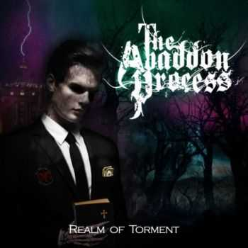 The Abaddon Process - Realm Of Torment [EP] (2013)