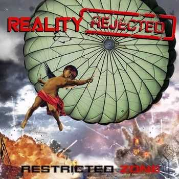 Reality Rejected - Restricted Zone (EP) 2014