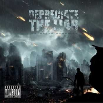 Depreciate The Liar - Dethrone Humanity (2014)