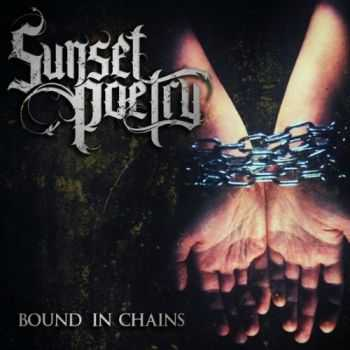 Sunset Poetry - Bound in chains [EP] (2014)