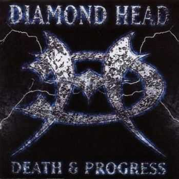 Diamond Head - Death & Progress (1993)
