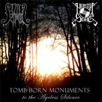 Hvile I Kaos / Northsong - Tomb-Born Monuments To The Ageless Silence (Split) (2014)