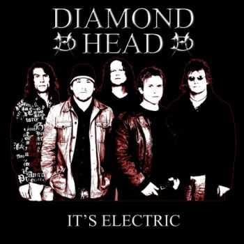 Diamond Head - It's Electric (Live) (2006)