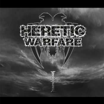 Heretic Warfare - I (Demo) (2014)