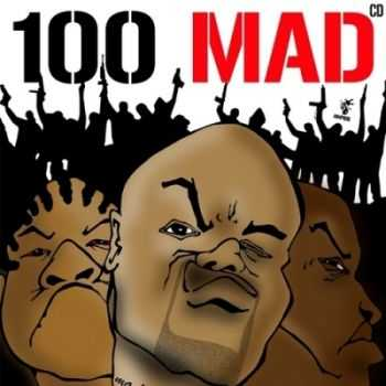 Onyx & 100 mad Movement - 100 mad Pt.1 (2014)