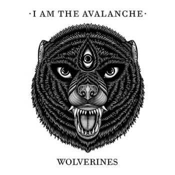 I Am The Avalanche � Wolverines (2014)